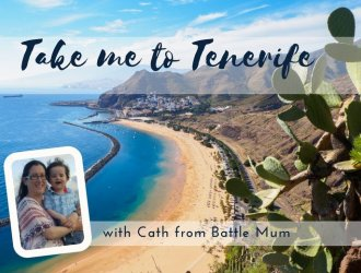 Tenerife With A Two-Year-Old: Terrible or Terrific?