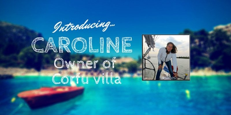 Get to know Caroline, who owns Villa Blue Whale in Corfu