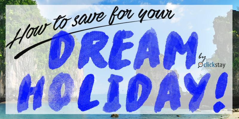 How To SAVE For Your Dream Holiday!