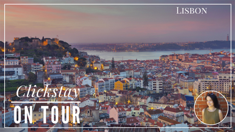 Clickstay on tour - Sophie in Lisbon